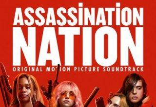 دانلود موسیقی متن فیلم Assassination Nation