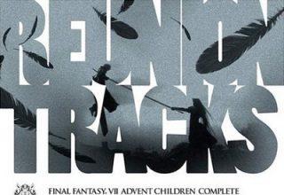 دانلود موسیقی متن بازی Final Fantasy VII: Advent Children