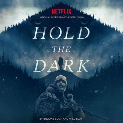 دانلود موسیقی متن فیلم Hold the Dark
