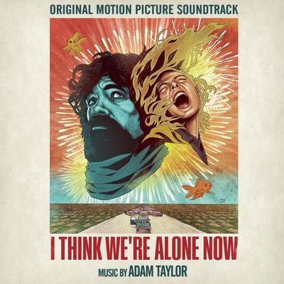 دانلود موسیقی متن فیلم I Think We're Alone Now