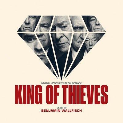 دانلود موسیقی متن فیلم King of Thieves