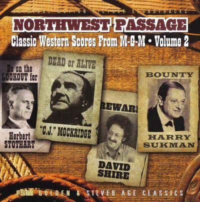 دانلود موسیقی متن فیلم Northwest Passage: Classic Western Scores from M-G-M Volume 2