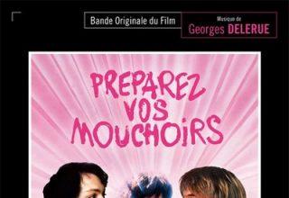 دانلود موسیقی متن فیلم Préparez vos mouchoirs