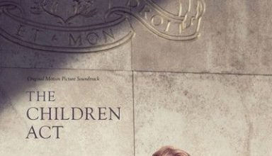 دانلود موسیقی متن فیلم The Children Act