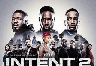 دانلود موسیقی متن فیلم The Intent 2: The Come Up