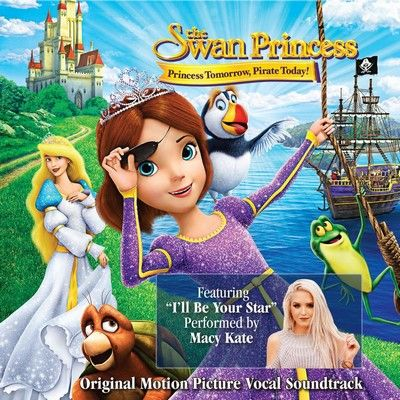دانلود موسیقی متن فیلم The Swan Princess: Princess Tomorrow, Pirate Today