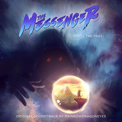 دانلود موسیقی متن بازی The Messenger Disc I: The Past