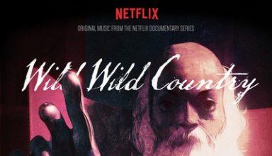 دانلود موسیقی متن سریال Wild Wild Country