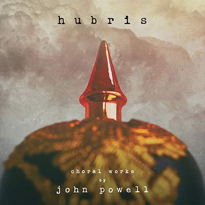 دانلود آلبوم موسیقی Hubris: Choral Works by John Powell توسط John Powell