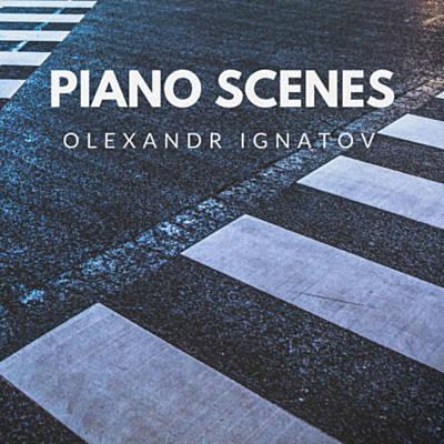 دانلود آلبوم موسیقی Piano Scenes توسط Olexandr Ignatov