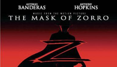 دانلود موسیقی متن فیلم The Mask of Zorro – توسط James Horner