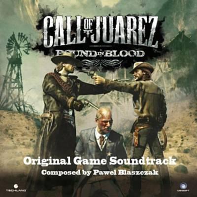 دانلود موسیقی متن بازی Call of Juarez: Bound In Blood – توسط Paweł Błaszczak