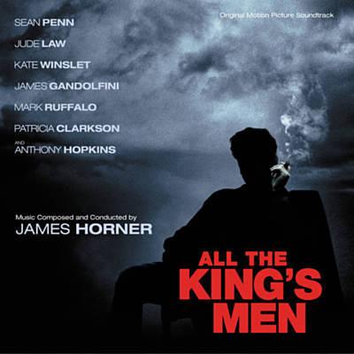 دانلود موسیقی متن فیلم All the King's Men – توسط James Horner