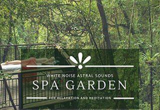 دانلود آلبوم موسیقی Spa Garden - White Noise Astral Sounds For Relaxation And Meditation توسط Hector Mukomol