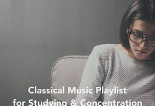 دانلود آلبوم موسیقی Classical Music Playlist for Studying and Concentration توسط Chris Snelling