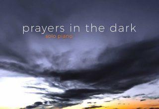 دانلود آلبوم موسیقیPrayers in the Dark توسط Adam Andrews