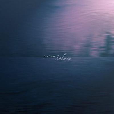 دانلود آلبوم موسیقی Solace توسط Dan Caine