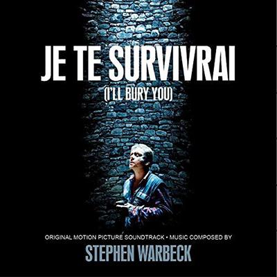 دانلود موسیقی متن فیلم Je Te Survivrai – توسط Stephen Warbeck