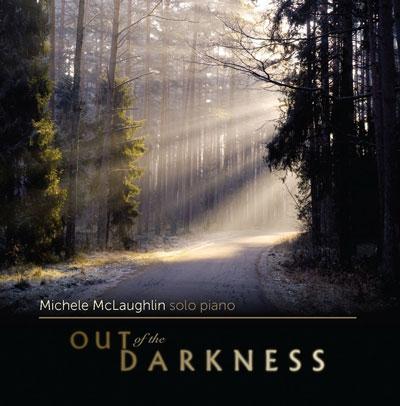 دانلود آلبوم موسیقی Out of the Darkness توسط Michele McLaughlin