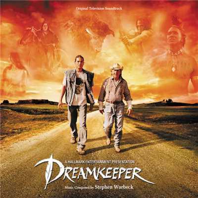 دانلود موسیقی متن فیلم Dreamkeeper – توسط Stephen Warbeck