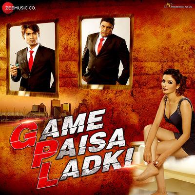 دانلود موسیقی متن فیلم Game Paisa Ladki – توسط Dev Sikdar