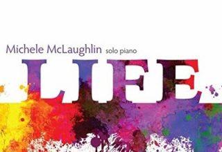 دانلود آلبوم موسیقی Life توسط Michele McLaughlin