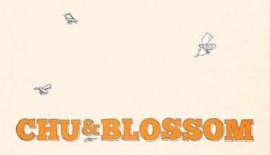 دانلود موسیقی متن فیلم Chu and Blossom