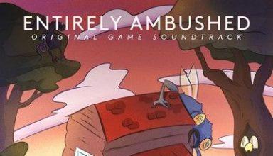 دانلود موسیقی متن بازی Entirely Ambushed