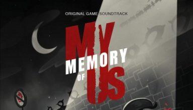 دانلود موسیقی متن بازی My Memory of Us
