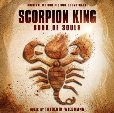 دانلود موسیقی متن فیلم The Scorpion King: Book of Souls