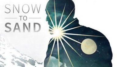 دانلود موسیقی متن فیلم Snow to Sand
