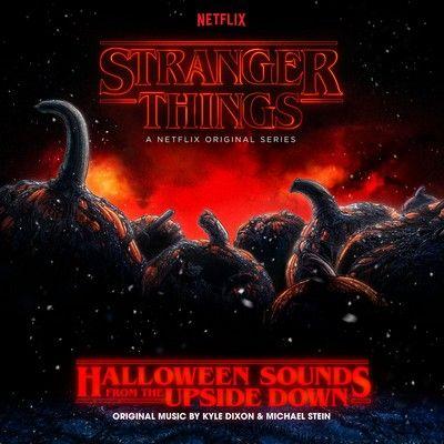 دانلود موسیقی متن سریال Stranger Things: Halloween Sounds from the Upside Down