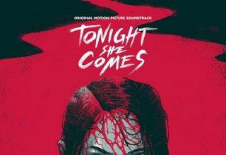 دانلود موسیقی متن فیلم Tonight She Comes