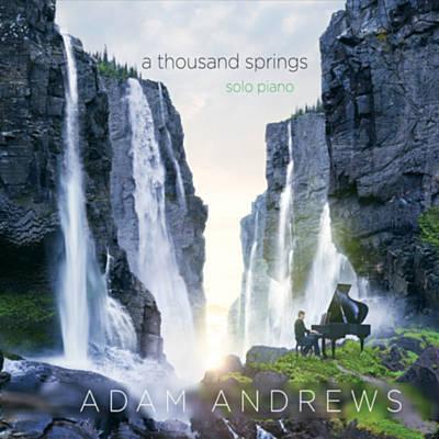 دانلود آلبوم موسیقیA Thousand Springs توسط Adam Andrews