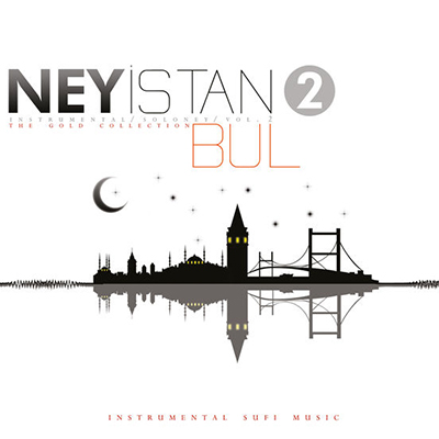 دانلود آلبوم موسیقی Ney İstanbul 2 توسط Eyüp Hamis