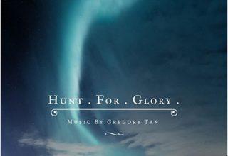 دانلود قطعه موسیقی Hunt for Glory توسط Gregory Tan