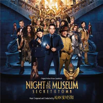 دانلود موسیقی متن فیلم Night At The Museum: Secret Of The Tomb – توسط Alan Silvestri