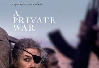 دانلود موسیقی متن فیلم A Private War