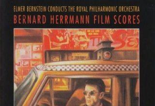 دانلود موسیقی متن فیلم Bernard Herrmann Film Scores: From Citizen Kane to Taxi Driver