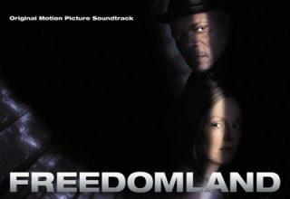 دانلود موسیقی متن فیلم Freedomland