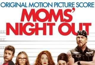 دانلود موسیقی متن فیلم Moms' Night Out