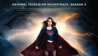دانلود موسیقی متن سریال Supergirl: Season 3