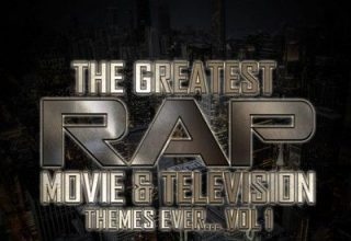 دانلود موسیقی متن سریال The Greatest Rap Movie & Television Themes Ever, Vol. 1