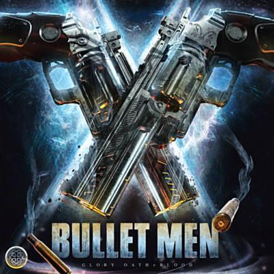 دانلود آلبوم موسیقی Bullet Men توسط Glory Oath + Blood