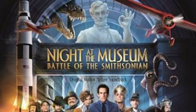 دانلود موسیقی متن فیلم Night At The Museum: Battle Of The Smithsonian – توسط Alan Silvestri