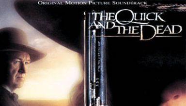 دانلود موسیقی متن فیلم The Quick And The Dead– توسط Alan Silvestri
