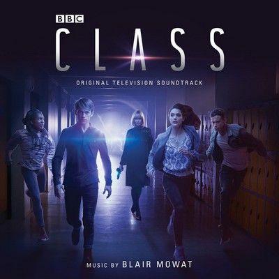 دانلود موسیقی متن سریال Class