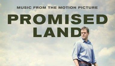 دانلود موسیقی متن فیلم Promised Land – توسط Danny Elfman