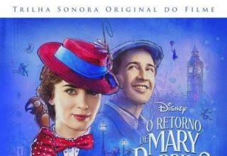دانلود موسیقی متن فیلم O Retorno de Mary Poppins