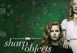 دانلود موسیقی متن سریال Sharp Objects
